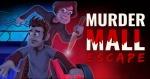 Murder Mall Escape